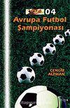 Avrupa Futbol Şampiyonası'04