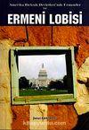 Ermeni Lobisi & Amerika Birleşik Devletinde Ermeniler