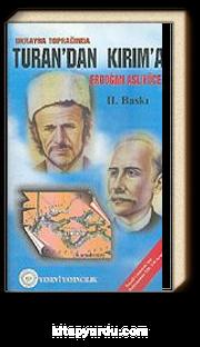 Ukrayna Toprağında Turan' dan Kırım' a