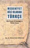 Medeniyet Dili Olarak Türkçe & Dilci Felsefe ile Başlangıç ve Yöntem Arayışı