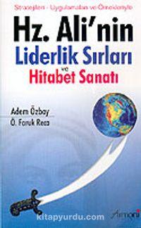 Hz. Ali'nin Liderlik Sırları ve Hitabet Sanatı: Stratejileri, Uygulamaları ve Örnekleriyle - Adem Özbay pdf epub