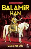 Balamir Han / Kavimlerin Göçü