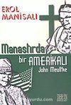 Manastırda Bir Amerikalı John Meultke