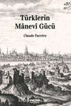 Türklerin Manevi Gücü