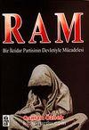 Ram & Bir İktidar Partisinin Devletiyle Mücadelesi