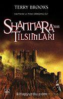 Shannara nın Tılsımları (Shannara nın Mirası 4.Cilt)