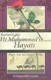 Kur'an'a Göre Hz. Muhammed'in Hayatı
