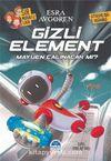 Gizli Element Mayijen Çalınacak Mı?