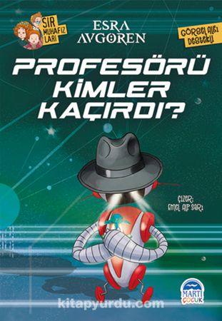 Profesörü Kimler Kaçırdı? - Esra Avgören pdf epub