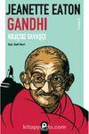 Kılıçsız Savaşçı Gandhi