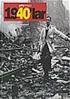 1940'lar/Fotoğraflarla 20. Yüzyılın Sosyal Tarihi Getty İmages