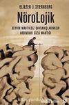 Nörolojik & Beynin Mantıksız Davranışlarımızın Ardındaki Gizli Mantığı
