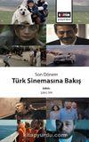Son Dönem Türk Sinemasına Bakış