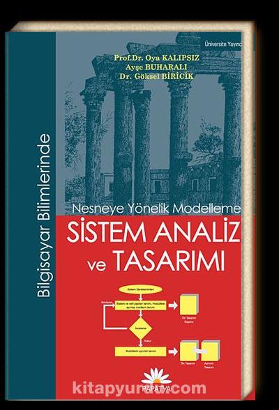 Bilgisayar Bilimlerinde Sistem Analizi ve Tasarımı <br /> Nesneye Yönelik Modelleme