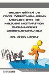 Beden Eğitimi Ve Spor Öğretmenlerinin Mesleki Etik ve Mesleki Motivasyon Durumlarının Değerlendirilmesi