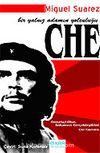 Che/Bir Yalnız Adamın Yolculuğu