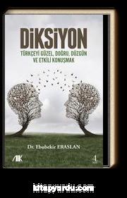 Diksiyon & Türkçeyi Güzel, Doğru, Düzgün ve Etkili Konuşmak