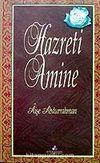 Hazreti Amine / Hz. Muhammedin (s.a.)'in Annesi