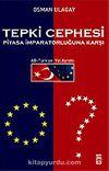 Tepki Cephesi Piyasa İmparatorluğuna Karşı AB-Türkiye Yol Ayrımı