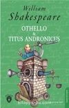 Othello & Titus Andronicus