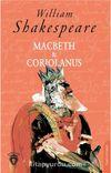 Macbeth & Coriolanus