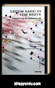 İletişim Hakkı ve Yeni Medya Tehditler ve Olanaklar