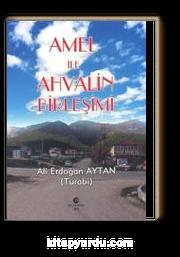 Amel ile Ahvalin Birleşimi