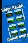 Video Sanatı-Enstalasyon/Film/Performans