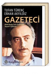 Gazeteci & Abdi İpekçi'nin Dramatik Yaşam Öyküsü...