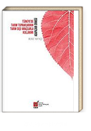 Türkiye'de Tarım Topraklarının Tarım Dışı Amaçlarla Kullanımı-Adapazarı Örneği