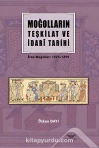 Moğolların Teşkilatve İdari Tarihi - Özkan Dayı pdf epub