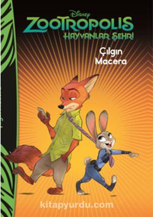 Disney Zootropolis Hayvanlar Şehri Çılgın Macera - Kollektif pdf epub