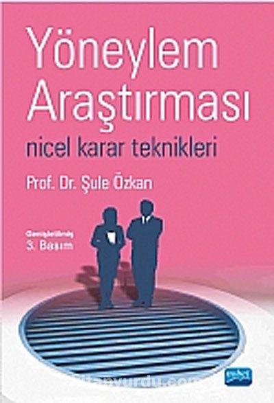 Yöneylem Araştırması Nicel Karar Teknikleri - Prof. Dr. Şule Özkan pdf epub