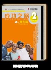 Başarının Yolu & Yabancılar için Çince Öğretimi Kitabı Temel Giriş Ana Kitap 1-2