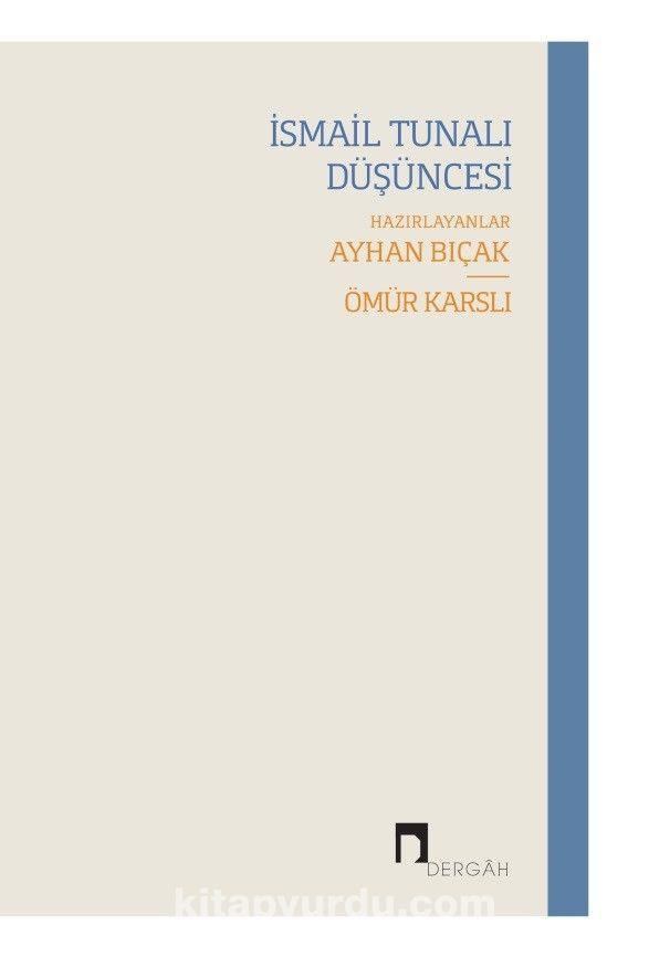 İsmail Tunalı Düşüncesi -  pdf epub