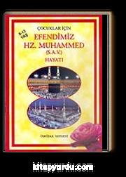 Çocuklar İçin Efendimiz Hz. Muhammed (s.a.v.) Hayatı/8-12 Yaş