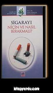 Sigarayı Niçin ve Nasıl Bırakmalı?