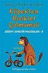 Köpek Bisiklet Çalmamalı / Jeremy James'in Maceraları 8