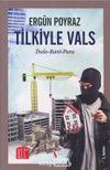 Tilkiyle Vals & İhale - Rant - Para