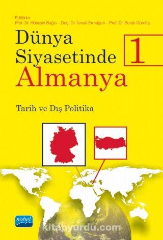 Dünya Siyasetinde Almanya 1Tarih-Dış Politika - Kollektif pdf epub