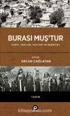 Burası Muş'tur (Ciltli) & Tarih, Toplum, Kültür ve Edebiyat