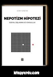 Nepotizm Hipotezi & Sosyal Dışlanma ve Yoksulluk
