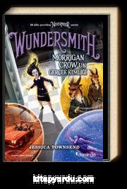 Wundersmith & Morrigan Crow'un Gerçek Kimliği