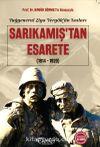 Tuğgeneral Ziya Yergök'ün Anıları - Sarıkamış'tan Esarete (1914-1920)