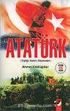 Atatürk / Kişiliği, İlkeleri, Düşünceleri