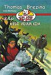 Ajan Köpek Bello Bond / Kedi Adam Kim