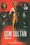 Cem Sultan / Zizim Mahkumu