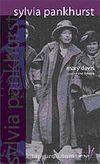Sylvia Pankhurst Radikal Politik Mücadelede Geçmiş Bir Hayat