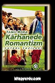 Karhanede Romantizm / Futbol Yazıları