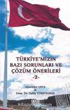 Türkiye'mizin Bazı Sorunları ve Çözüm Önerileri 2